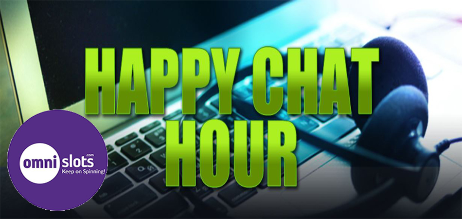 Happy Chat Hour Omnislots Casino
